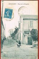 95 - AINCOURT - Rue De La Chapelle -circulée  En 1927 - Scans Recto Verso -Paypal Sans Frais - France