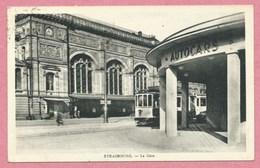 67 - STRASBOURG - Place De La Gare - Tram - Tramway - Strassenbahn - Strasbourg