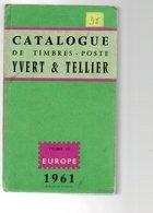 FRANCE CATALOGUE YVERT ET TELLIER EUROPE 1961 780 GRAMMES - France
