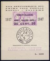 ITALY XXX  ANNIVERSARIO DELLA PRIMO VOLO POSTALE NAPOLI - PALERMO 1917 - 1947  IDROVOLANTE - 1900-44 Victor Emmanuel III