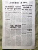 Corriere Di Roma Del 4 Ottobre 1944 WW2 Fucecchio Tedeschi In Ritirata Walcheren - Guerra 1939-45