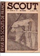 SCOUT REVUE DES SCOUTS DE FRANCE - 5 JUILLET 1938 - 1900 - 1949
