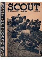 SCOUT REVUE DES SCOUTS DE FRANCE - 5 JUIN 1938 - 1900 - 1949