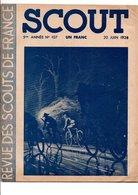 SCOUT REVUE DES SCOUTS DE FRANCE - 20 JUIN 1938 - 1900 - 1949