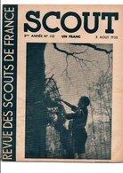 SCOUT REVUE DES SCOUTS DE FRANCE - 5 AOUT 1938 - 1900 - 1949