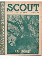 SCOUT REVUE DES SCOUTS DE FRANCE - 20 AVRIL 1938 - 1900 - 1949
