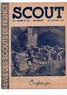 SCOUT REVUE DES SCOUTS DE FRANCE - 20 OCTOBRE 1938 - 1900 - 1949
