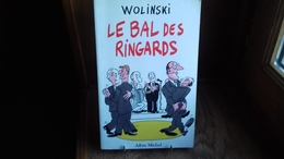 WOLINSKI - Le Bal Des Ringards. 1993 (albin Michel)(RBD2) - Wolinski