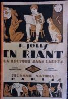 R. Jolly - En Riant - La Lecture Sans Larmes - 2e Livret - Éditions Fernand Nathan - ( 1931 ) . - Bücher, Zeitschriften, Comics