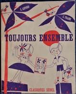 S. Aspord - C. Frank - Toujours Ensemble - Classique Sudel - ( 1964 ) . - 0-6 Years Old