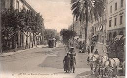 ALGER - RUE DE CONSTANTINE - Alger