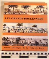 LES GRANDS BOULEVARDS, Action Artistique Ville De Paris, 2000, Bernard Landau, Claire Monod, Evelyne Lohr - Geschiedenis