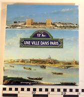 LE XIIIe ARRONDISSEMENT, UNE VILLE DANS PARIS, Action Artistique Ville De Paris, 1993, Gilles-Antoine Langlois - Geschiedenis
