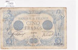 Billet De 5 Francs Bleu Du 08/06/1915 CANCER - E.6118 Alph 710 @ N° Fayette : 2.28 - 1871-1952 Circulated During XXth