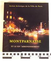 MONTPARNASSE ET LE XIVe ARRONDISSEMENT, Action Artistique Ville De Paris, 2000, Gilles-Antoine Langlois - Geschiedenis