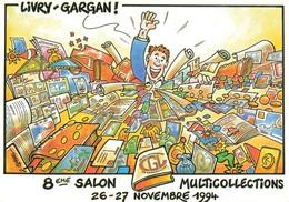 Bourse Salon Collection Livry Gargan 8e Multicollections 1994 Illustration Illustrateur Claval - Bourses & Salons De Collections
