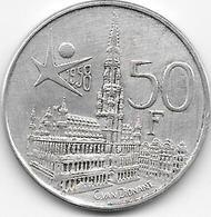 BELGIË - Expo 58 - 50 Francs - 1951-1993: Baldovino I