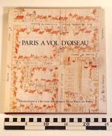 PARIS A VOL D'OISEAU, Action Artistique Ville De Paris, 1995, Michel Le Moël - Geschiedenis