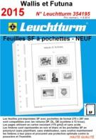 Feuilles Wallis Et Futuna 2015 à Pochettes SF Leuchtturm 354195 - NEUF ..Réf.DIV20167 - Albums & Reliures