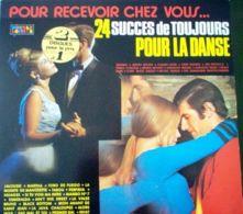 Pour Recevoir Chez Vous...24 Succés De Toujours Pour La Danse - Compilations