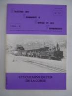 Magazine Des Tramways à Vapeur Et Des Secondaires N° 32 : LES CHEMINS DE FER DE LA CORSE - Détails Sur Les Scans - Railway & Tramway