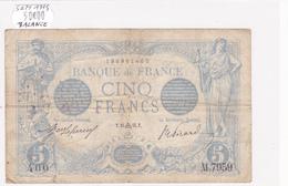 Billet De 5 Francs Bleu Du 24/09/1915 Balance - B.7959 Alph 400 @ N° Fayette : 2.31 - 1871-1952 Circulated During XXth