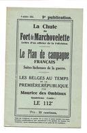 La Chute Du Fort De Marchovelette 4 Octobre 1914 16 Pages Tbe - Guerre 1914-18