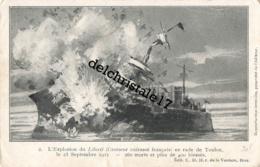 CPA BATEAUX DE GUERRE - L'EXPLOSION DU CROISEUR CUIRASSÉ FRANÇAIS  LIBERTÉ EN RADE DE TOULON LE 25 SEPTEMBRE 2011 - Krieg