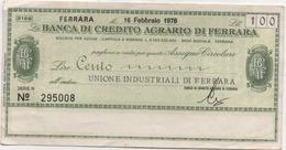 Banca Di Credito Agrario Di Ferrara £. 100: Miniassegno All'ordine Unione Industriali Ferrara - [10] Chèques