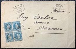 Lettre Lauré N°29II Bloc De 4 (1 Défaut) Obl GC 246 De Autun Pour Besançont ... Plaisant... - 1863-1870 Napoleon III With Laurels