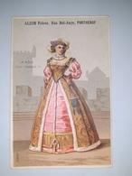 """Chromo Publicitaire """" ALZON  Frères , Rue Bel-Ange à PARTHENAY """" /  LA MODE SOUS FRANCOIS 1er ( Femme ) /  Vers 1880 - Other"""