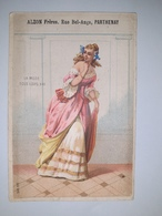 """Chromo Publicitaire """" ALZON  Frères , Rue Bel-Ange à PARTHENAY """" /  LA  MODE  SOUS  LOUIS  XIII  ( Femme ) /  Vers 1880 - Unclassified"""