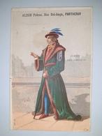 """Chromo Publicitaire """" ALZON  Frères , Rue Bel-Ange à PARTHENAY """" /  LA  MODE  SOUS  CHARLES  VII ( Homme ) /  Vers  1880 - Non Classés"""