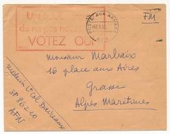 """FRANCE - Enveloppe D'AFN -1958 - Cachet """"UN SEUL Moyen / De Ne Pas Nous Trahir / VOTEZ OUI"""" (frappe Faible) - Guerra D'Algeria"""