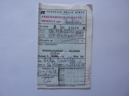 """Abbonamento """"FERROVIE DELLO STATO - ABBONAMENTO RIDOTTO MENSILE  TRATTA SALERNO / PONTECAGNANO"""" 1992 - Abbonamenti"""