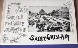 Livre : SAINT-GHISLAIN En 105 CARTES POSTALES ET PHOTOGRAPHIES ANCIENNES Par Gilbert Lelièvre - 1973 - Books