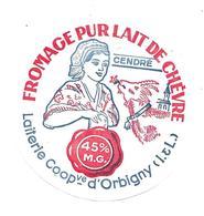 ETIQUETTE De FROMAGE..FROMAGE De CHEVRE Cendré..Laiterie Coop. D'ORBIGNY ( Indre Et Loire 37)) - Kaas
