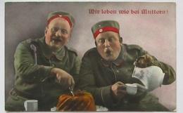 Essen, Wir Leben Wie Bei Muttern, Musketen Ers. K. 117. Mainz 1916 (20228) - Guerre 1914-18