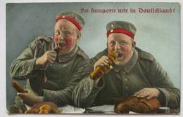 Essen, So Hungern Wir In Deutschland, Musketen Ers. K. 117. Mainz 1916 (46442) - Guerre 1914-18