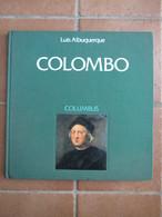 Colombo - Libro Filatelico Emesso Dalle Poste Portoghesi Nel 500° Anniversario Della Scoperta Dell'America - Christophe Colomb