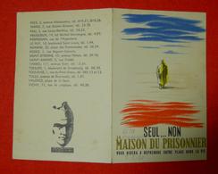 Ww2 Carte La Maison Du Prisonnier Vous Aidera SEUL...NON Par Jacquelin Maréchal Pétain 9x13.5cm - 1939-45