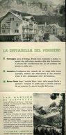 SP109  DEPLIANT S. MARTINO DI CASTROZZA , CONVEGNO ESTIVO , HOTEL ROSETTA CON ITINERARI DI TRENI E TORPEDONI - Dépliants Turistici