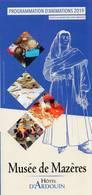 Dépliant Touristique °_ Musée De Mazères 09 - Programme 2019 - Dépl.3volets 10x21 - Dépliants Turistici
