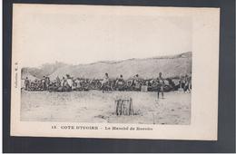 Cote D'Ivoire Le Marché De Koroko  Ca 1910 Old Postcard - Côte-d'Ivoire