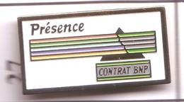 S27 Pin's Bank BANQUE Contrat BNP PRÉSENCE Achat Immédiat - Banken