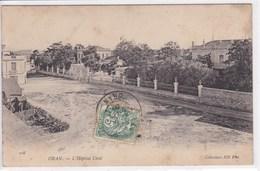 ALGERIE ORAN L'hôpital Civil - Oran