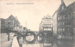 Malines - Vieux Pont Sur La Dyle - Mechelen