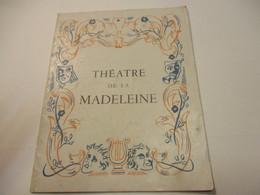 Programme/Théatre De La Madeleine/N'Ecoutez Pas Mesdames! /Sacha GUITRY/Pascali- Francoeur/Roquevert/1941-1942   PROG259 - Programs
