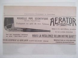 "Année(1925) SAINT CLAUDE (Jura) PIPE SCIENTIFIQUE  "" APERATOR""   VUILLERMOZ & GOUJON - Ancienne Coupure De Presse - Bruyerepfeifen"