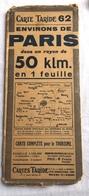Carte Routière TARIDE N° 62 Environs De PARIS  Klm. - Cartes Routières